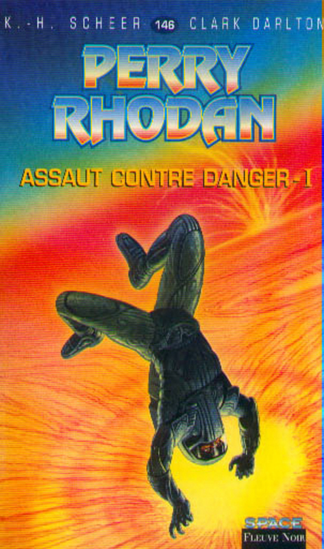 Assaut contre danger – Perry Rhodan