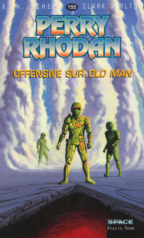 Offensive sur Old Man – Perry Rhodan