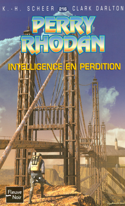 Intelligence en perdition – Perry Rhodan