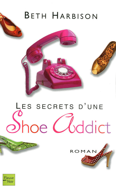 Les Secrets d'une Shoe Addict