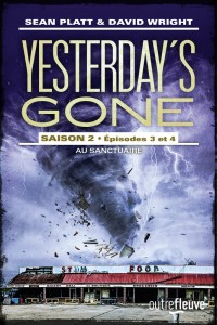 Yesterday's gone – saison 2 – T2