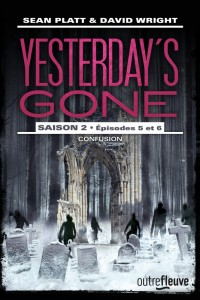 Yesterday's gone – saison 2 – T3